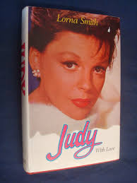 Judy, with love: The story of Miss Show Business: Smith, Lorna:  9780709152576: Amazon.com: Books