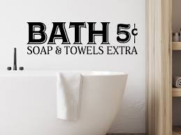 Bath 5 Cents Soap And Towels Extra Bathroom Wall Decal Story Of Home Decals