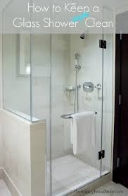 how to keep a glass shower clean the