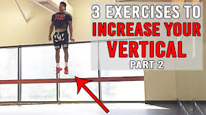3 exercises to increase your vertical