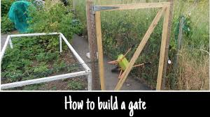 How To Build An Easy Gate For Your Garden Or Allotment Youtube