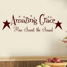 August Grove Buie Amazing Grace How Sweet The Sound With Primitive Stars Vinyl Wall Decal Wayfair