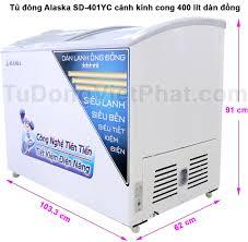 Tủ đông Alaska SD-401YC mặt kính cong 400 lít dàn đồng Giá rẻ T9/2020