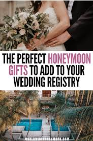 20 perfect honeymoon gifts to add to