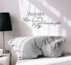 Wall Decal Always Kiss Me Goodnight Love Family Vinyl Decor Black 22 5 Wallstickers4you