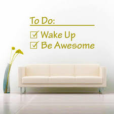 To Do List Wake Up Be Awesome Vinyl Car Window Decal Sticker