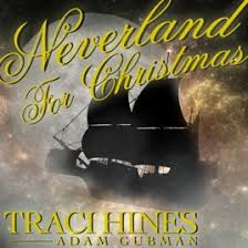 Neverland for Christmas - Single by Traci Hines & Adam Gubman on ...