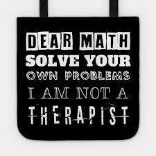 mathematics solve your problems funny and cool math quotes