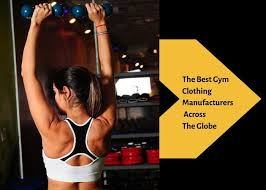 the best gym clothing manufacturers