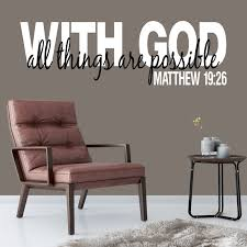 Matthew 19v26 Vinyl Wall Decal 2 With God All Things Are Possible