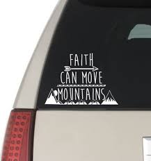 Faith Can Move Mountains Car Window Laptop Decal Sticker Etsy