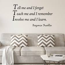Winston Porter Tell Me And I Forget Ben Franklin Inspirational Quote Wall Decal Reviews Wayfair