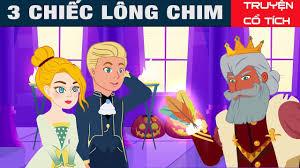 3 Chiếc Lông Chim | Chuyen Co Tich | Truyện Cổ Tích Việt Nam - YouTube