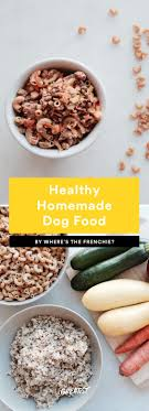 7 homemade dog food recipes we won t