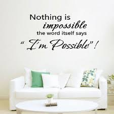 best nothing is impossible wall inspirational quotes home decal