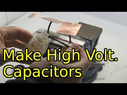 how to make high voltage capacitors