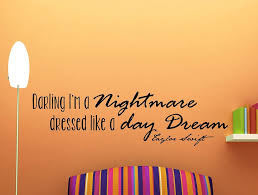 Taylor Swift Quote Inspirational Wall Decal Darling I M A Nightmare D Wallvibes