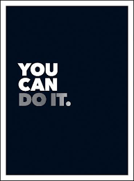 you can do it positive quotes and affirmations for encouragement