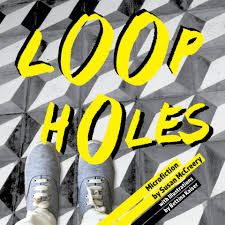 Loopholes: a collection of microfiction - ebook - short Australian stories  - everywhere