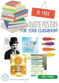 quote posters for your classroom erin smith ela
