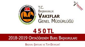Vakıflar Genel Müdürlüğü Ortaöğrenim Bursu Başvuruları Devam Ediyor!  2018-2019 540 TL