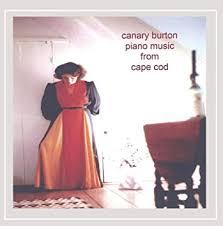 Canary Burton - Piano Music From Cape Cod - Amazon.com Music