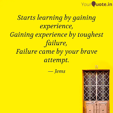 starts learning by gainin quotes writings by shalinii jems