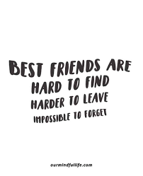 best friends quotes to honor your friendship our mindful life