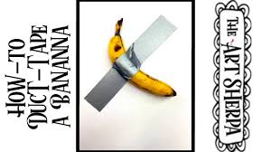 Beginners How to Duct Tape A Banana creating Concept art in the style of Maurizio  Cattelan ??? - YouTube