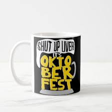 oktoberfest funny german coffee mug drinking party zazzle com