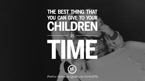 positive parenting quotes on raising children and be a better
