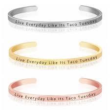 kcaloe live everyday like its taco tuesday inspiring jewelry