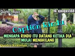 story wa quotes caption tentang rindu by quotes agus
