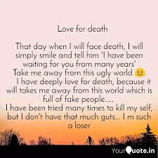 love for death that d quotes writings by suraj choudhury