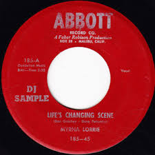 Lorrie, Myrna - Life's Changing Scene b/w Listen To My Heart Strings (promo)