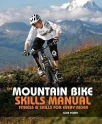 Read The Mountain Bike Skills Manual Online by Clive Forth   Books