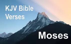 key kjv verses and passages about moses
