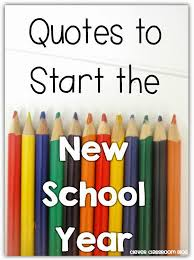 quotes about school year beginning quotes