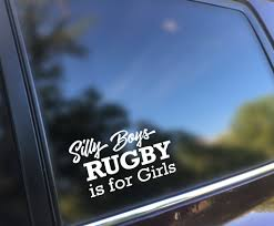 Silly Boys Rugby Is For Girls Vinyl Decal Pixels N Paws