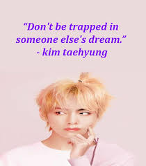 kim taehyung quotes that will inspire you