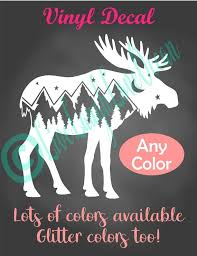 Moose Decal Mountain Decal Adventure Decal Adventurer Outdoors Car Decal Mountains Travel Moose Sticker Laptop Sticker Cup Decal By Live Laugh Love Ocean Catch My Party