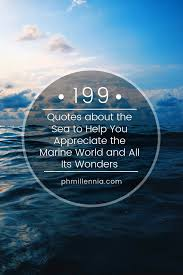 quotes about the sea to help you appreciate the marine world