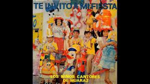 Te Invito A Mi Fiesta Los Ninos Cantores De Huaraz 1982 Disco