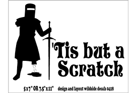 Tis But A Scratch Decal Monty Python Black Knight Funny Vinyl Car Sticker Wish