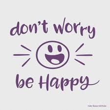 Don T Worry Be Happy Vinyl Wall Quotes Wall Quote Decal Etsy