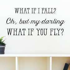 Belvedere Designs Llc What If I Fall Wall Quotes Decal Reviews Wayfair