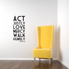 Micah 6 8 Act Justly Love Mercy Walk Humbly Wall Art Vinyl Lettering Bible Verse Wp Vinyl Wall Decals Vinyl Wall Art Vinyl Lettering
