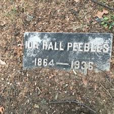Ida Hall Peebles (1864-1936) - Find A Grave Memorial