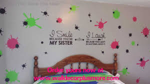 Splatter Vinyl Wall Sticker And Sister Vinyl Decal Quote Girls Bedroom Youtube