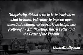 j k rowling harry potter and the order of the phoenix quote